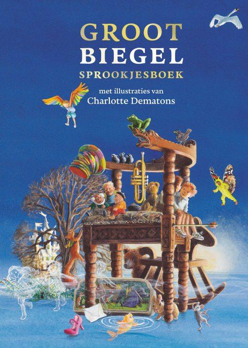 groot biegel sprookjesboek, paul biegel, charlotte dematons, sprookjesboek, kinderboek, sprookje