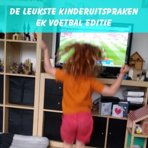 kinderuitspraken, ek voetbal, voetbal, oranje, nederland